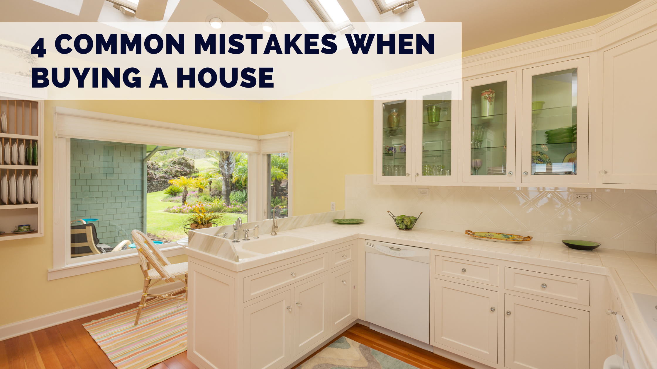 4 Common Mistakes When Buying a House