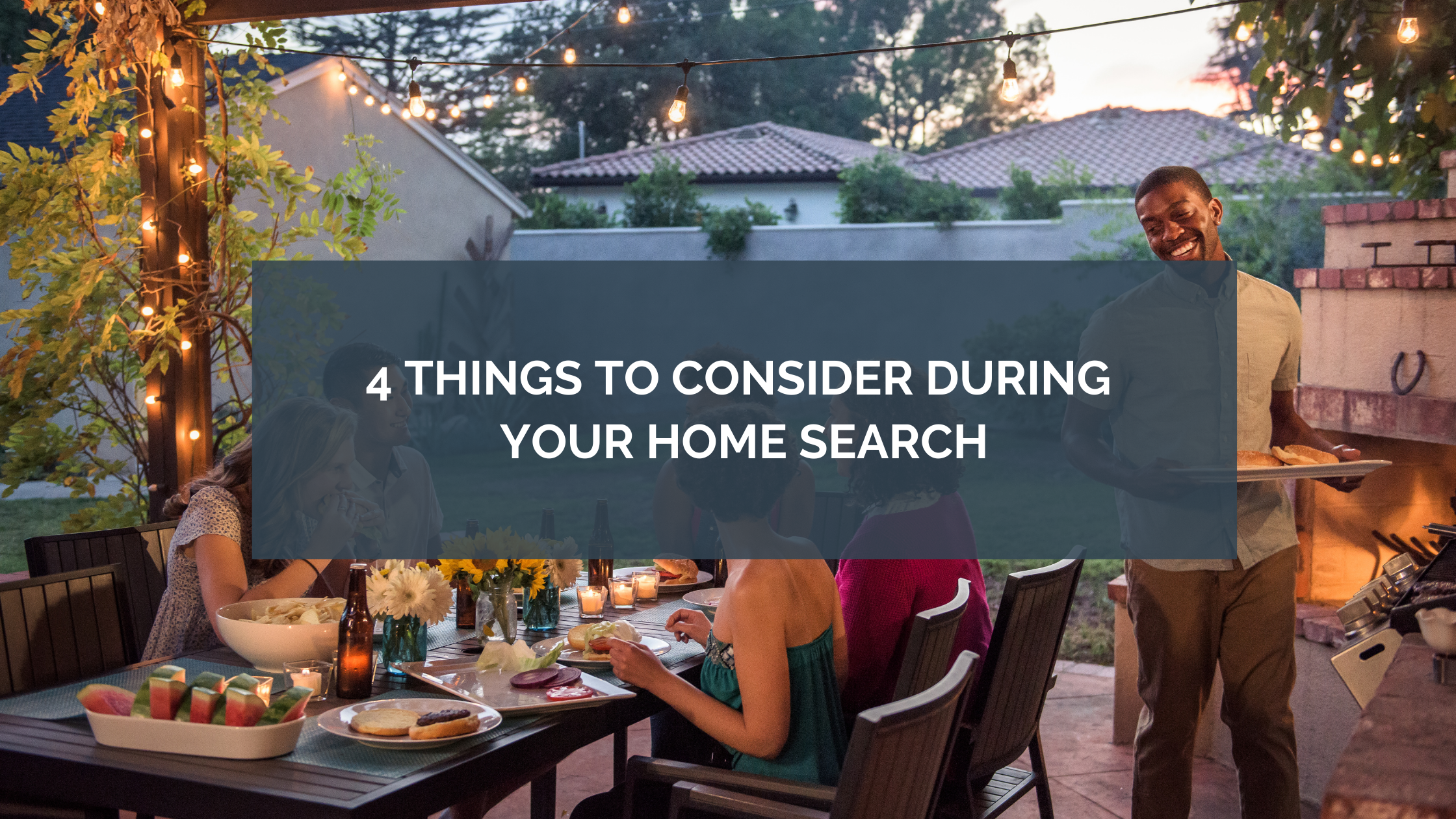 4 Things to Consider During Your Home Search