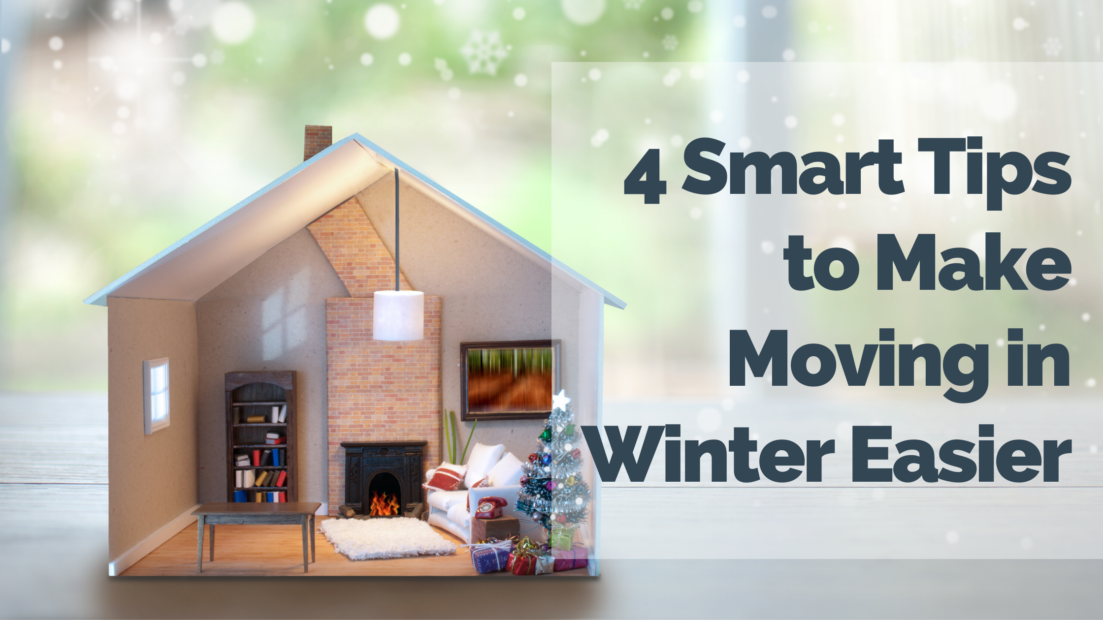 4 Smart Tips to Make Moving in Winter Easier