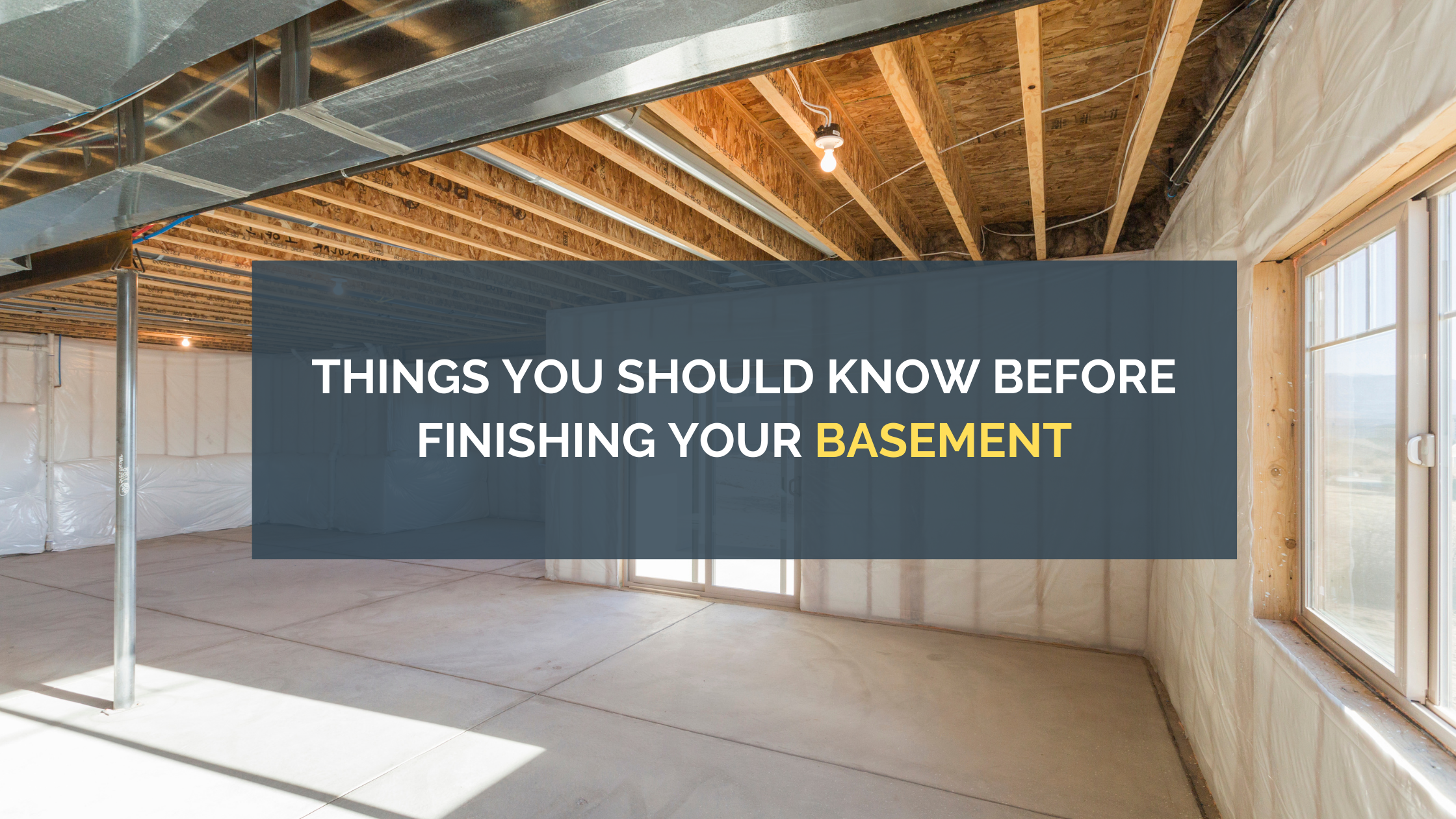 Things You Should Know Before Finishing Your Basement