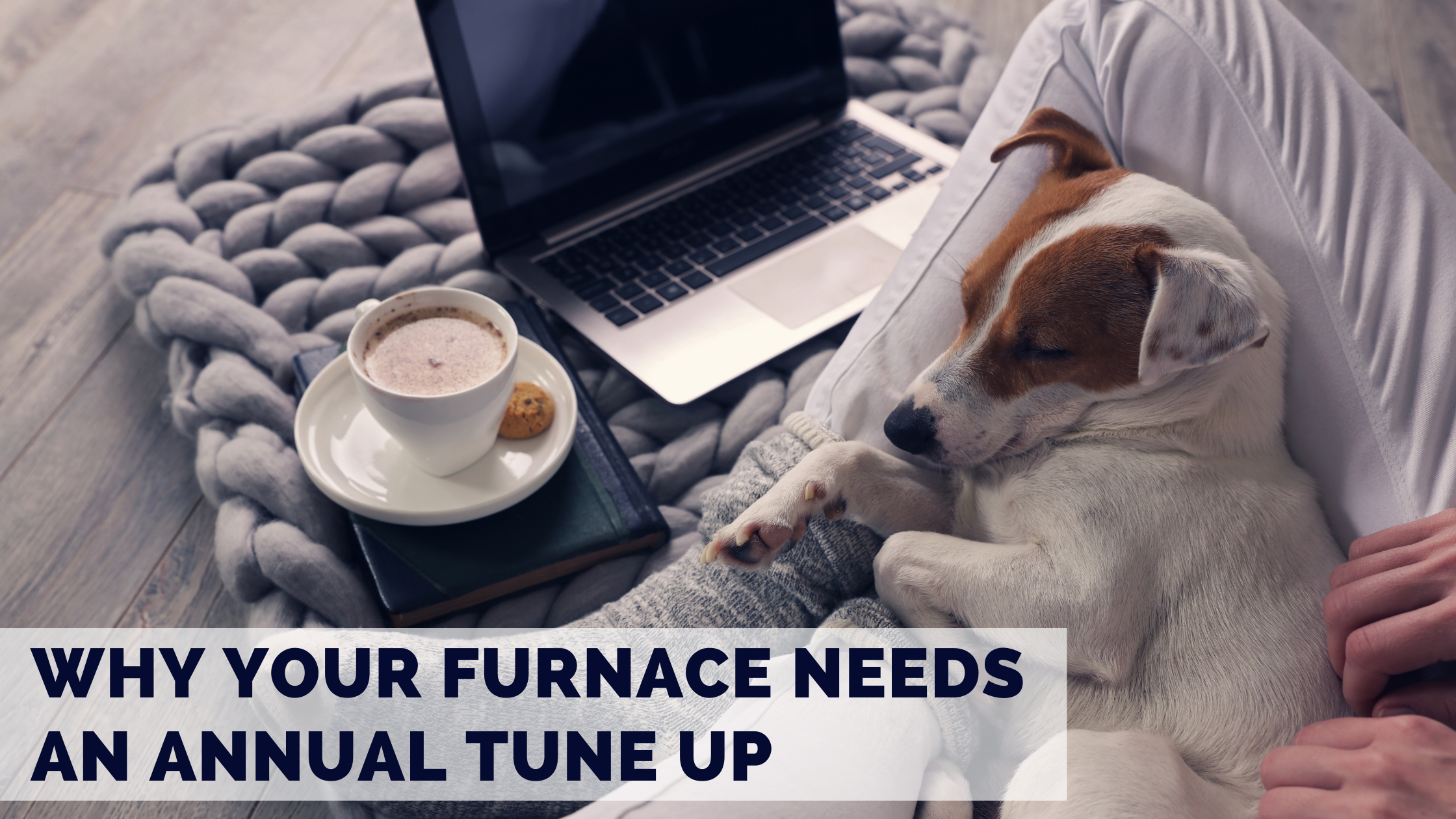 Why Your Furnace Needs an Annual Tune Up