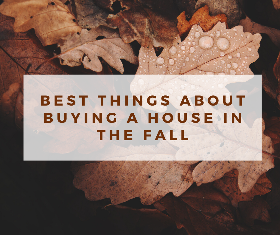 Best Things About Buying a House in the Fall