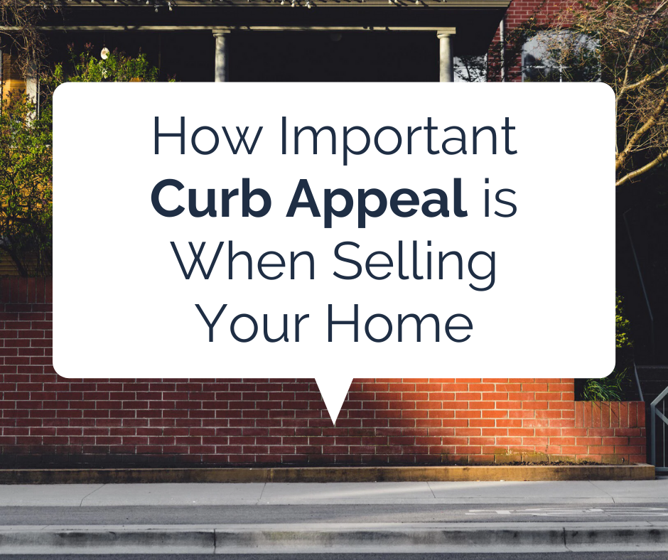How Important Curb Appeal is When Selling Your Home
